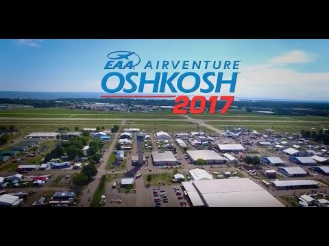Guaranteed Week of Aviation Awe at EAA AirVenture Oshkosh 2017