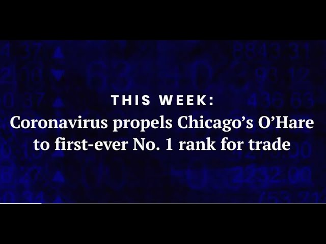 Coronavirus propels Chicago O'Hare Airport to first-ever No. 1 rank for trade