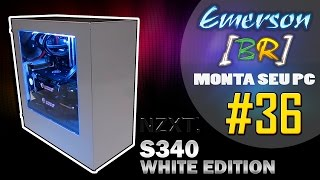 💻 EmersonBR Monta Seu PC #36 - PC do Luiz Paulo - SLI GTX 1080 Xtreme Gaming - NZXT S340