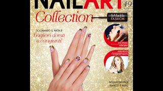 Nail Art Collection: USCITA 49 in edicola il 08/12/15 lima cuore e pagliuzze