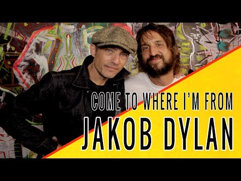 JAKOB DYLAN: Come To Where I'm From Episode #21