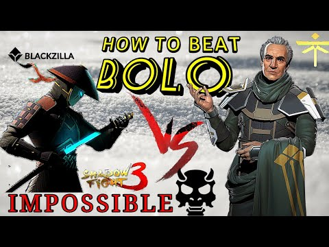 Shadow Fight 3 HOW TO BEAT BOLO | LEVEL IMPOSSIBLE