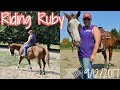 Riding Ruby/ Getting Her Back In Shape! 9-12-2017