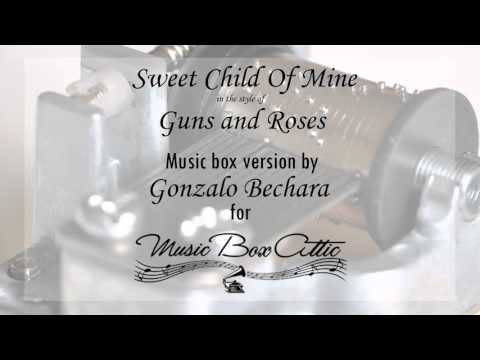 Sweet Child O' Mine by Guns n' Roses – Music Box Version