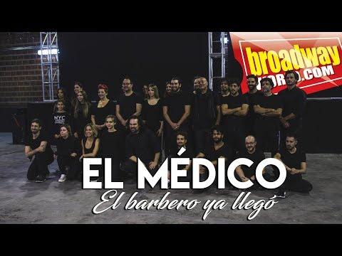 EL MÉDICO - El  Barbero Ya Llegó (Presentación del Reparto)