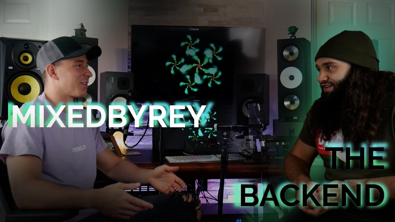 MIXEDBYREY Talks Producer Credits, Building a Studio, Getting a Life Coach + More | The Backend #2