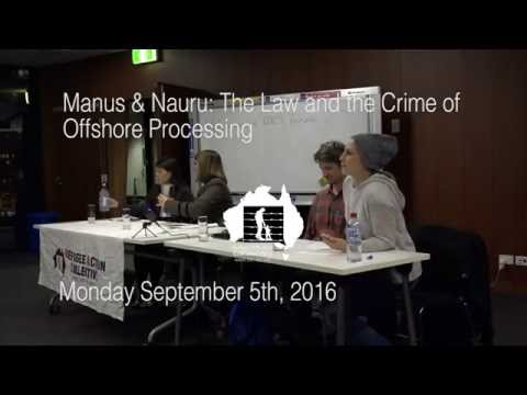 Manus & Nauru - The Law and the Crime of Offshore Processing 5/9/2016