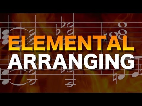ELEMENTAL ARRANGING - clarity in orchestration