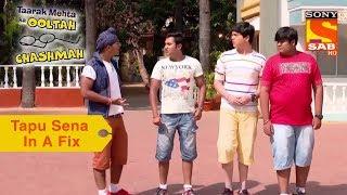 Your Favorite Character | Tapu Sena In A Fix | Taarak Mehta Ka Ooltah Chashmah