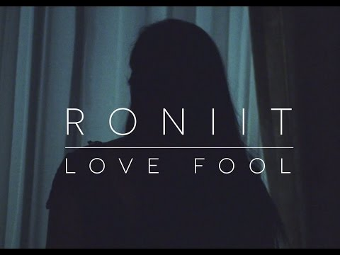 Roniit - Love Fool (The Cardigans Cover)