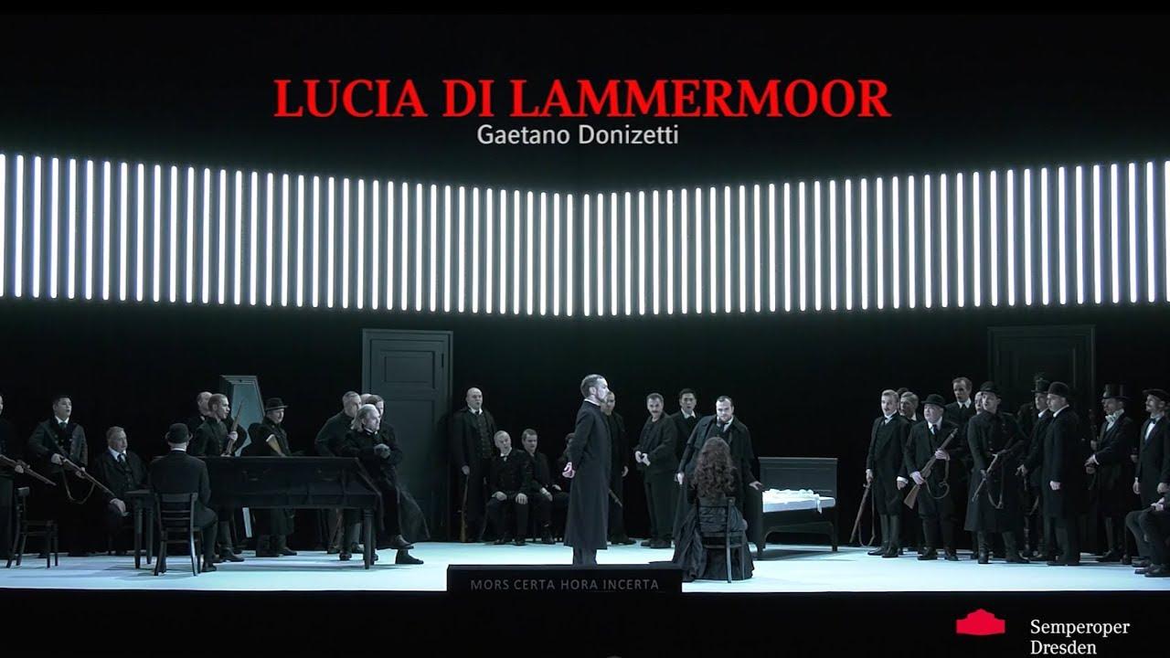 G. Donizettis »Lucia di Lammermoor« / english // Semperoper Dresden