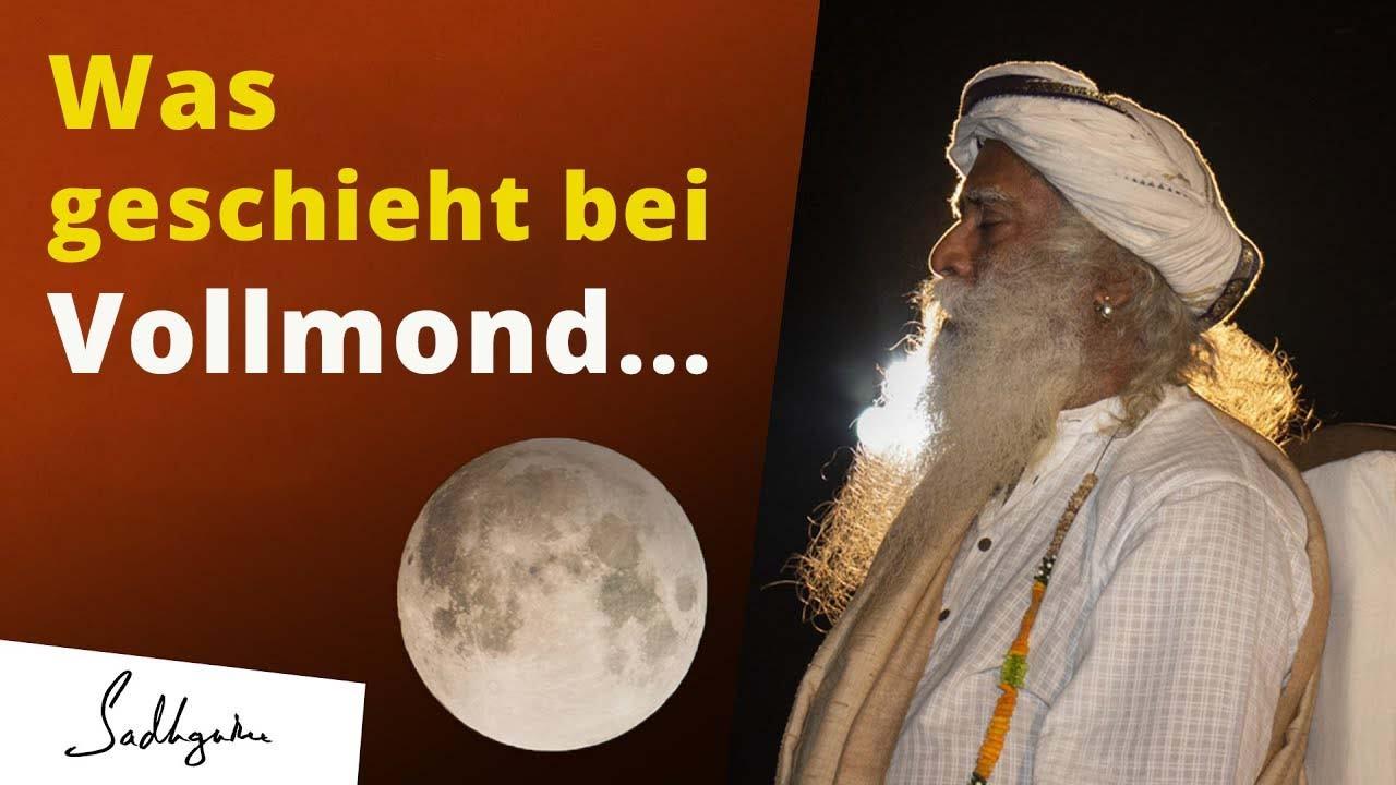 Vollmondnacht - was passiert mit mir? | Sadhguru über den Einfluss des Mondes auf uns