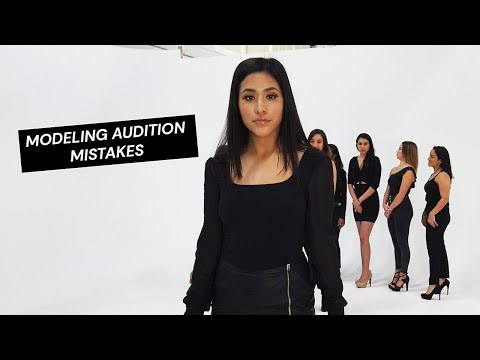 Modeling Audition Tips | Don't Make These Mistakes
