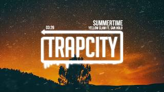 yellow claw summertime ft san holo lyrics