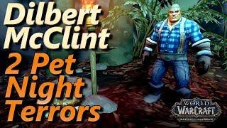 Dilbert McClint WoW 2 Pet Leveling Strategy Pet Battle World Quest Night Terrors