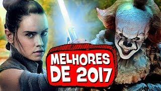 15 MELHORES FILMES de 2017! 🏆 🎖 - PIPOCANDO