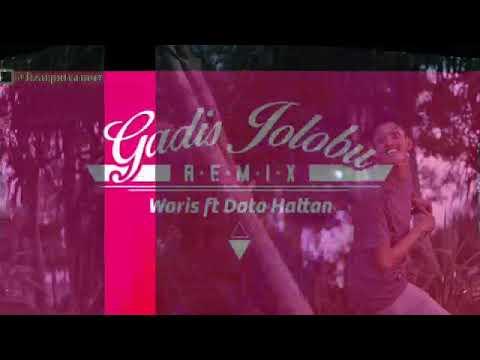 Gadis Jolobu-remiks Waris Feat Dato Hatta Lirik Vidio