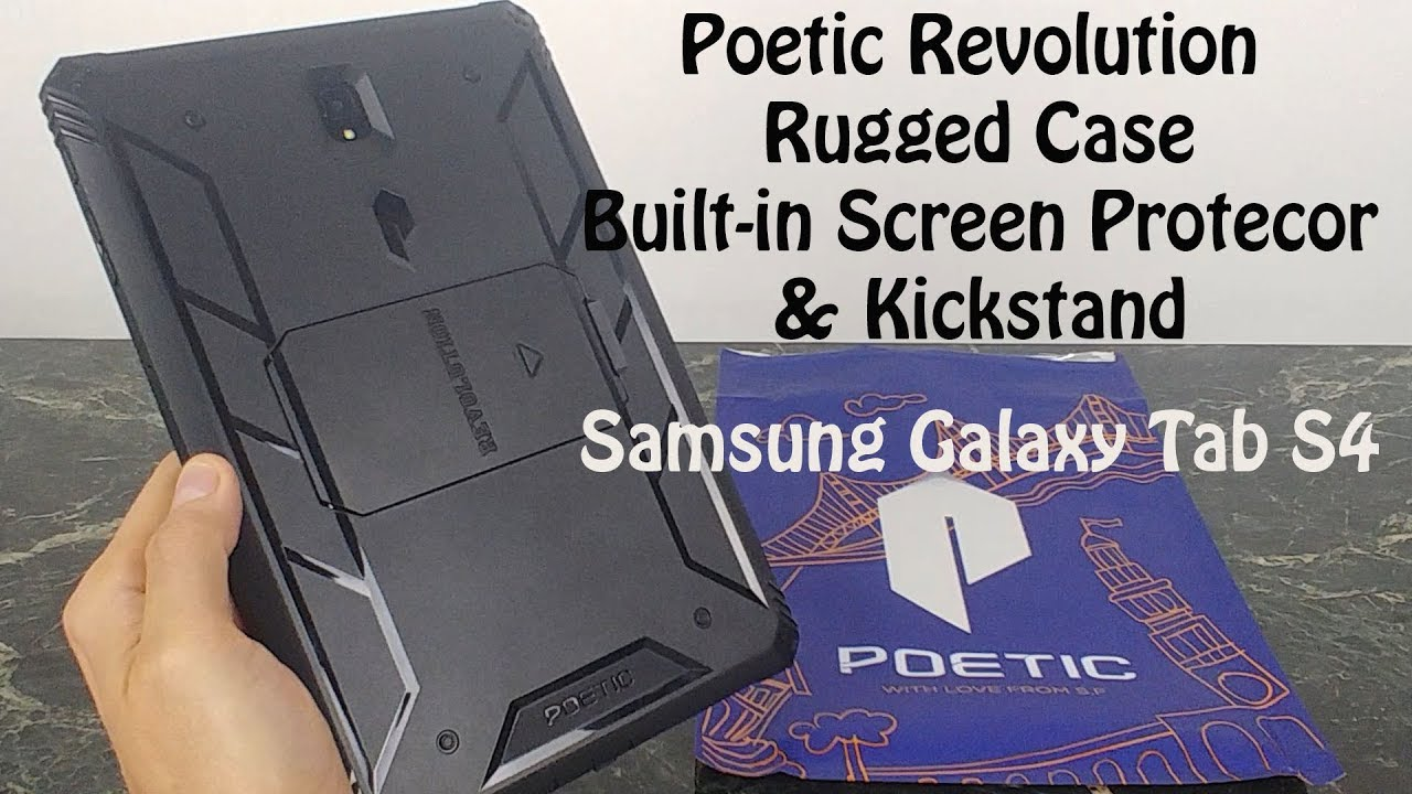 Poetic Revolution Rugged Case Review : Samsung Galaxy Tab S4 Review