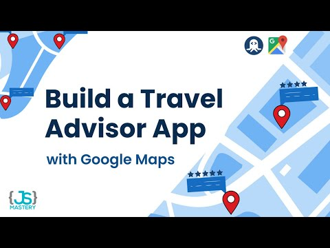 Build and Deploy a Google Maps Travel Companion Application   React.js