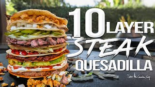 Putting Taco Bell's 7-Layer Burrito To Shame! 10-Layer Steak Quesadilla | SAM THE COOKING GUY 4K