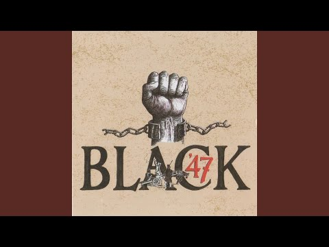 """The creation of """"Black 47"""" Independent, song list, history"""