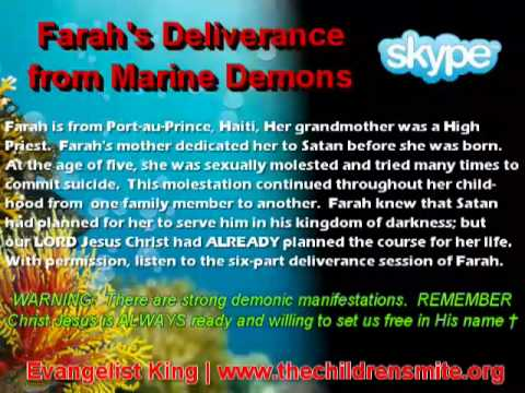 Farah Deliverance from Marine Demons - Part 1