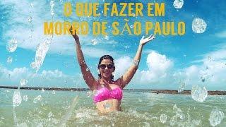 O que fazer em Morro de São Paulo/ BA