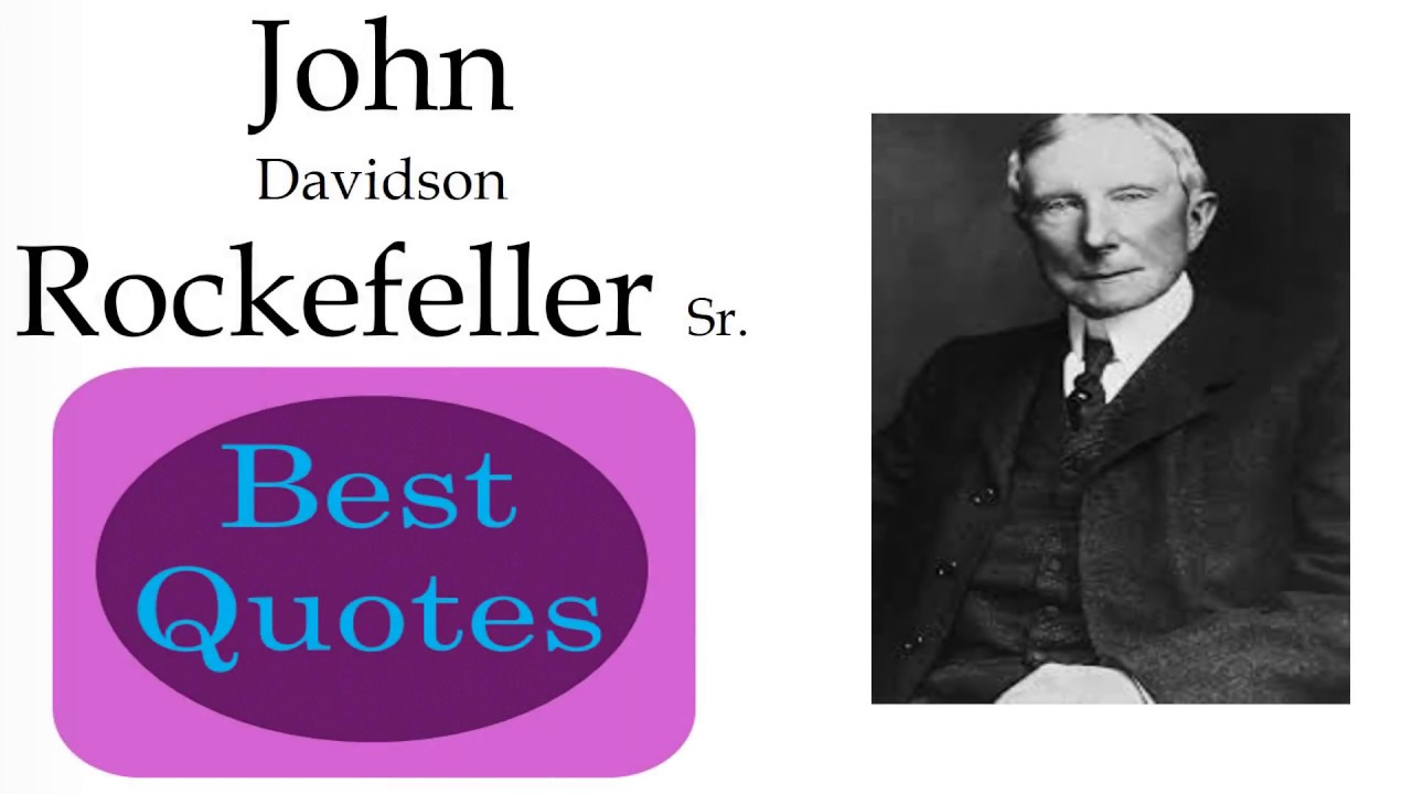 the life successes and influence of john davidson rockefeller