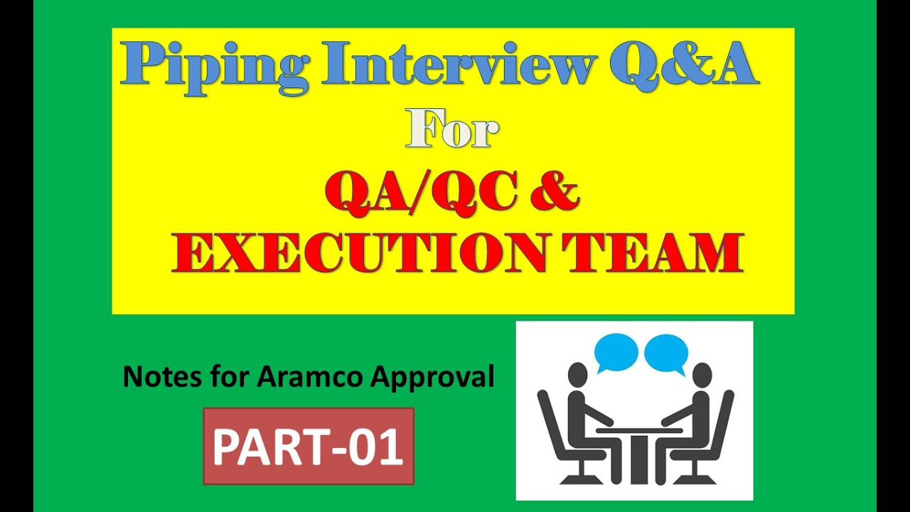 Piping Interview Qa Qc Execution Team Part 1 Youtube Layout Jobs