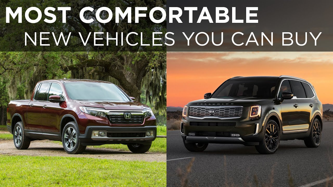 6 Of The Most Comfortable New Vehicles You Can Buy Today Driving