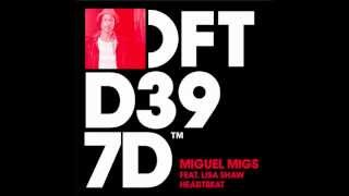 Miguel Migs featuring Lisa Shaw