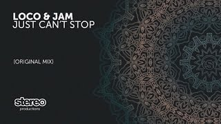 Loco & Jam - Just Can