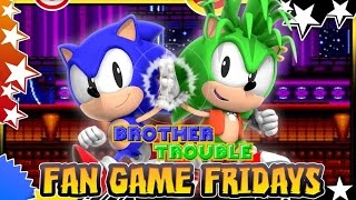 Video Fan Game Fridays - Sonic Brother Trouble download MP3, 3GP, MP4, WEBM, AVI, FLV Agustus 2017