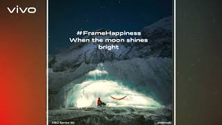 #vivoX60Series | Presenting #FrameHappiness with 'Night' 