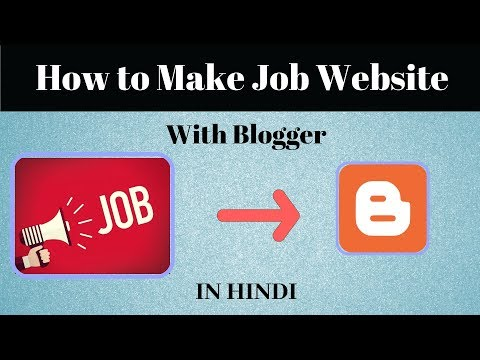 How to Create Job Website in Blogger | Hindi Blogger