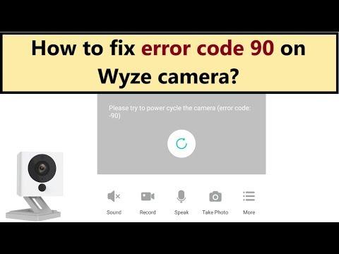 Wyze cam error code 90 - how to fix it? - YouTube