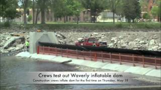 Crews test out Waverly inflatable dam