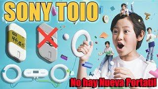 SONY TOIO - Misterio RESUELTO 2/2 No hay Nueva PORTATIL de SONY