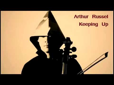 Arthur Russell - Keeping Up