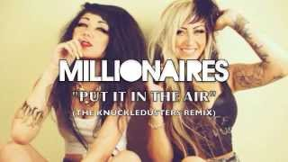 Watch Millionaires Put It In The Air video