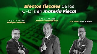 Cadefi - Charlas Fiscales - Efectos Fiscales De Los CFDI's En Materia Fiscal - 11 Marzo