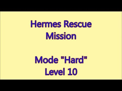 Hermes Rescue Mission Level 10  
