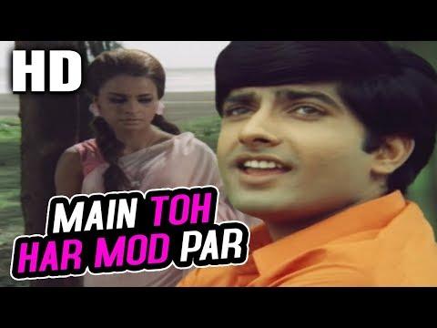 Main Toh Har Mod Par (Happy)   Mukesh   Chetna 1970 Songs   Anil Dhawan, Rehana Sultan