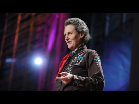 The World Needs All Kinds Of Minds - Temple Grandin