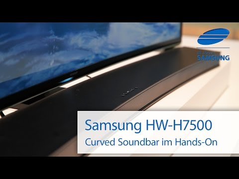 Samsung HW-H7500 Curved Soundbar Hands On deutsch HD