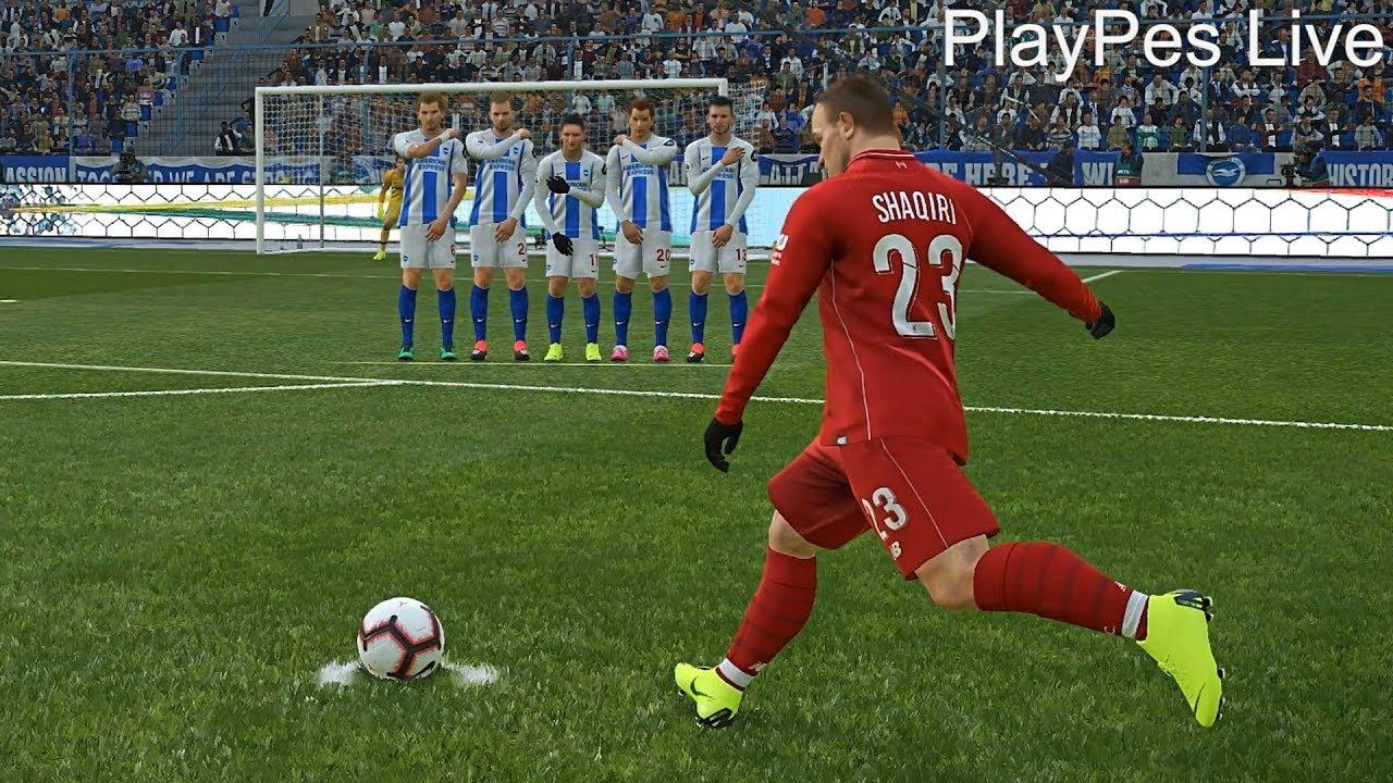 Pes 2019 Brighton Vs Liverpool Full Match X Shaqiri Free Kick Goal All Goals Pc Gameplay Youtube