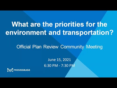What are the priorities for the environment and transportation? | June 2021 Community Meeting