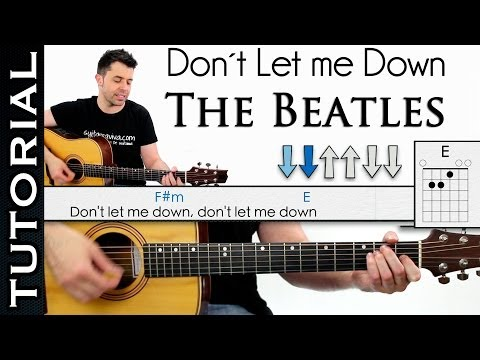 Cómo tocar Don't Let Me Down de The Beatles en Guitarra ( MUY FÁCIL) con tres acordes!