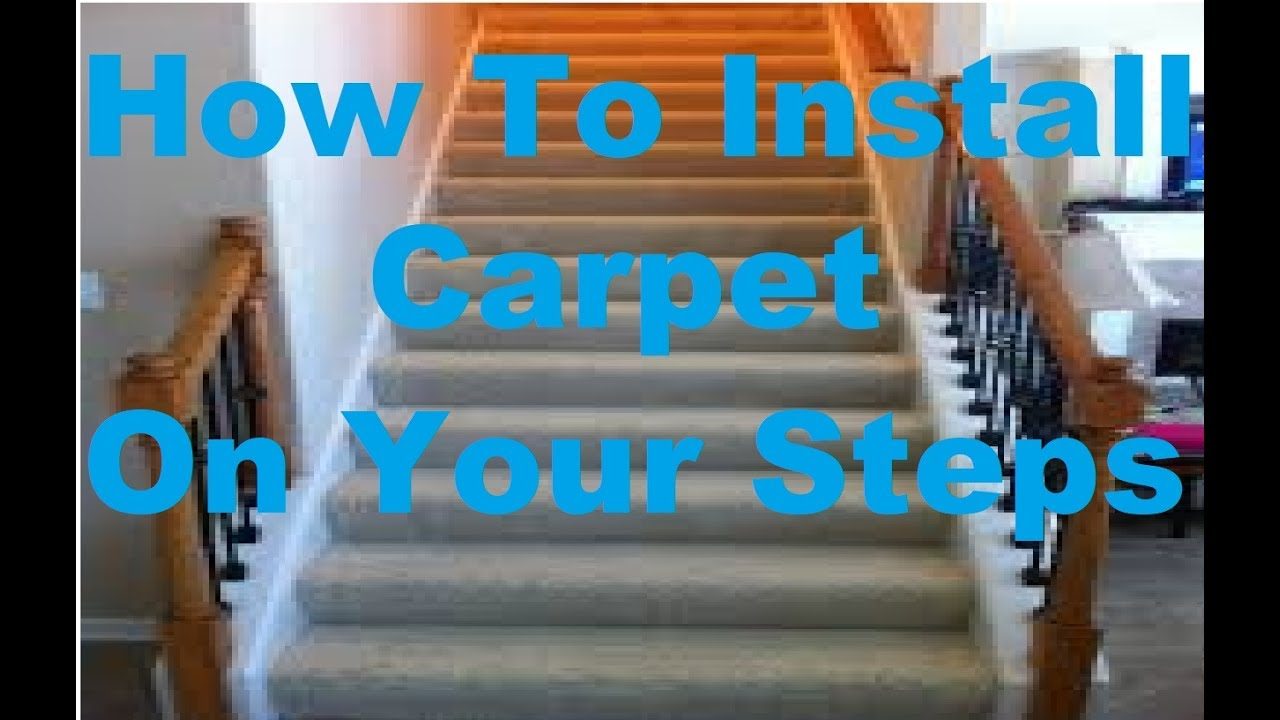 How To Install Carpet On Stairs New!!! 2016