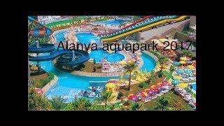 Alanya  Aquapark 2015
